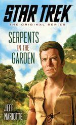 Star Trek : The Original Series: Serpents in the Garden - Jeff Mariotte
