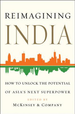 Reimagining India : Unlocking the Potential of Asia's Next Superpower -  McKinsey & Company