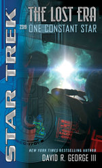 Star Trek : The Lost Era: One Constant Star - David R. George III