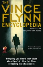The Vince Flynn Encyclopedia