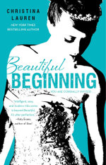 Beautiful Beginning : Beautiful : Book 6 - Christina Lauren