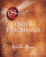 Secret Daily Teachings Revised Edition - Rhonda Byrne