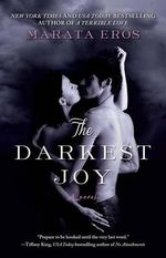 The Darkest Joy - Marata Eros