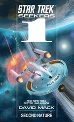 Star Trek : Seekers : Second Nature - David Mack