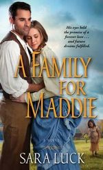A Family for Maddie - Sara Luck