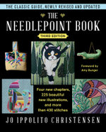The Needlepoint Book : New, Revised, and Updated Third Edition - Jo Ippolito Christensen