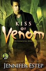 Kiss of Venom : Elemental Assassin - Jennifer Estep