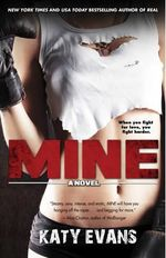 Mine : Real Love Stories (Gallery Books) - Katy Evans