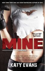 Mine : The REAL series - Katy Evans