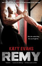 Remy : The REAL series - Katy Evans