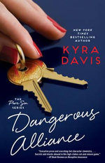 Dangerous Alliance - Kyra Davis