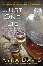 Just One Lie : Just One Night - Kyra Davis