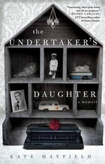 The Undertaker's Daughter - Kate Mayfield
