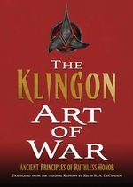 The Klingon Art of War - Keith R. A. DeCandido