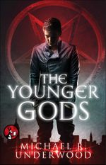 The Younger Gods - Michael R. Underwood