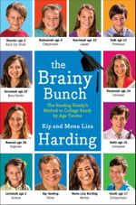 The Brainy Bunch : The Harding Family's Method to College Ready by Age Twelve - Kip Harding