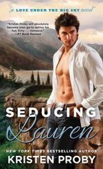 Seducing Lauren - Kristen Proby
