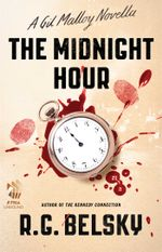 The Midnight Hour : A Gil Malloy Novella - R. G. Belsky