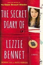 The Secret Diary of Lizzie Bennet - Bernie Su