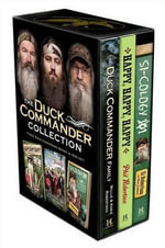 Duck Commander Collection : Duck Commander Family; Happy, Happy, Happy; And Si-Cology 1 - Willie Robertson