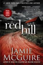 Red Hill Signed Limited Edition - Jamie McGuire