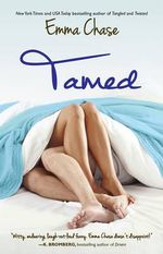 Tamed : Tangled - Emma Chase
