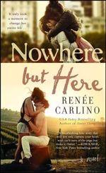 Nowhere but Here - Renee Carlino