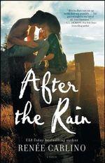 After the Rain - Renee Carlino