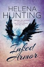 Inked Armor : Clipped Wings - Helena Hunting