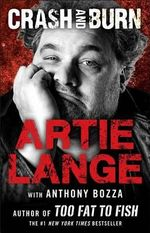 Crash and Burn - Artie Lange