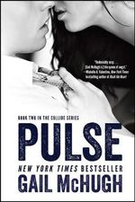 Pulse : Book Two in the Collide Series - Gail McHugh