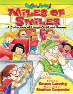 Miles of Smiles : A Collection of Laugh-Out-Loud Poems