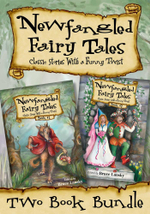 Newfangled Fairy Tales Bundle : Classic Stories With a Funny Twist