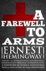 Farewell to Arms : The Hemingway Library Edition - Ernest Hemingway