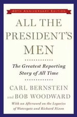 All the President's Men - Carl Bernstein