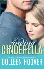 Finding Cinderella : A Novella - Colleen Hoover