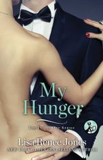 My Hunger : The Inside Out Series - Lisa Renee Jones