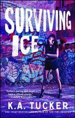 Surviving Ice : Burying Water - K. A. Tucker