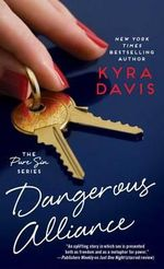 Dangerous Alliance : Pure Sin - Kyra Davis