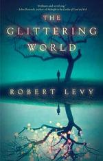 The Glittering World - Robert Levy