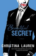 Beautiful Secret : Beautiful : Book 7 - Christina Lauren