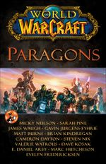 World of Warcraft : Paragons