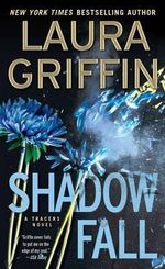 Shadow Fall : Tracers - Laura Griffin