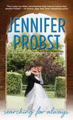 Searching for Always : Searching for - Jennifer Probst