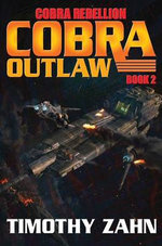 Cobra Outlaw : Cobra - Timothy Zahn