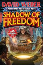 Shadow of Freedom : Honor Harrington - David Weber