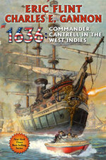 1636 : Commander Cantrell in the West Indies - Eric Flint