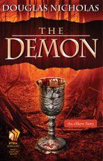 The Demon : An eShort Story - Douglas Nicholas