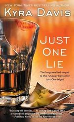 Just One Lie : Just One Night - Kyra Davis