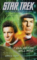 Star Trek : The Original Series: Foul Deeds Will Rise - Greg Cox